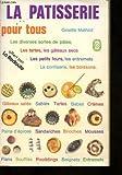Telecharger Livres LA PATISSERIE POUR TOUS (PDF,EPUB,MOBI) gratuits en Francaise