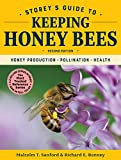 #6: Storey's Guide to Keeping Honey Bees: Honey Production, Pollination, Bee Health (Storey's Guide to Raising)