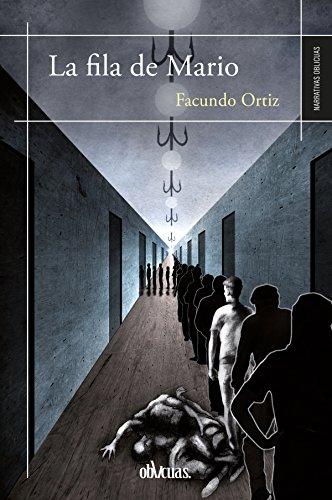 La fila de Mario por Facundo Ortiz