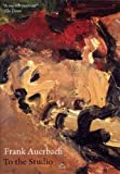 Frank Auerbach - To The Studio [DVD]
