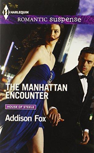 The Manhattan Encounter (Harlequin Romantic Suspense) by Addison Fox (2014-07-05)
