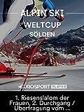 Ski Alpin: FIS Weltcup-Auftakt 2017/18 in Sölden (AUT) - 1. Riesenslalom der Frauen, 2. Durchgang / Übertragung vom Rettenbachgletscher
