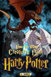 How to Draw Creatures from Harry Potter: The Step-by-Step Creature Drawing Book