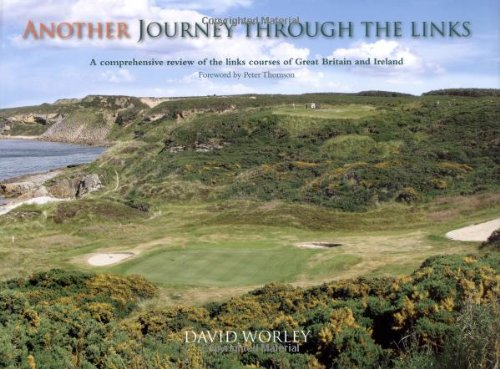 Another Journey Through the Links por David Worley