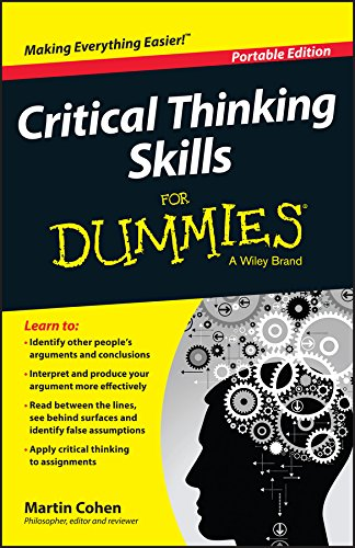 Critical Thinking Skills For Dummies (English Edition)