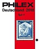 PHILEX Deutschland 2018 Teil 1: Altdeutschland, Deutsches Reich mit allen Gebieten,
