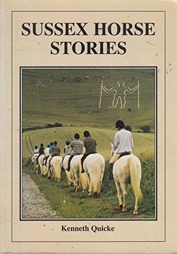 Sussex Horse Stories por Kenneth Quicke