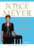 [(Straight Talk on Loneliness : Overcoming Emotional Battles with the Power of God's Word)] [By (author) Joyce Meyer] published on (March, 2003)