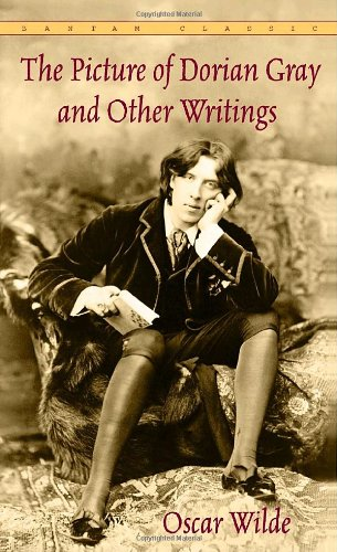 The Picture of Dorian Gray and Other Writings by Oscar Wilde (Bantam Classics) por Oscar Wilde