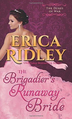 The Brigadier's Runaway Bride: Volume 5 (Dukes of War) by Erica Ridley (2015-08-21)