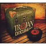 DJ Andy Smith Presents The Trojan Document