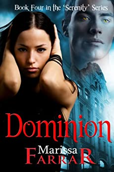 Dominion (The 'Serenity' Series Book 4) by [Farrar, Marissa]