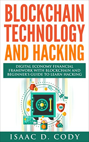 blockchain-technology-and-hacking-digital-economy-financial-framework-with-blockchain-and-beginners-