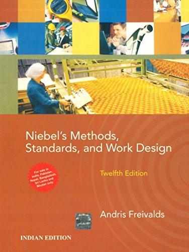 Niebel's Methods, Standards and Work Design