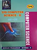 TPS Computer Science - 2 for Std. 12th