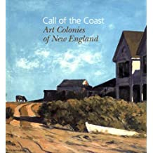 Call of the Coast: Art Colonies of New England (Portland Museum of Art)