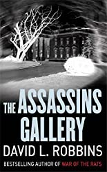 The Assassins Gallery by David L. Robbins (2008-05-15)