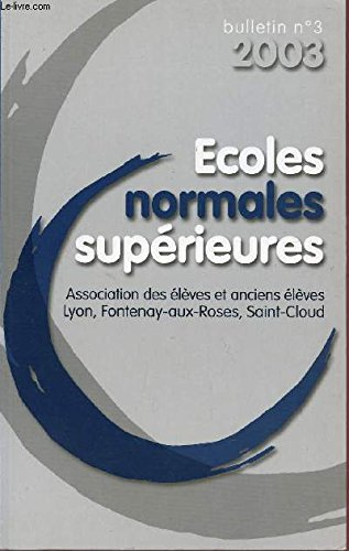 BULLETIN N°3 - 2003 / ECOLES NORMALES SUPERIEURES.