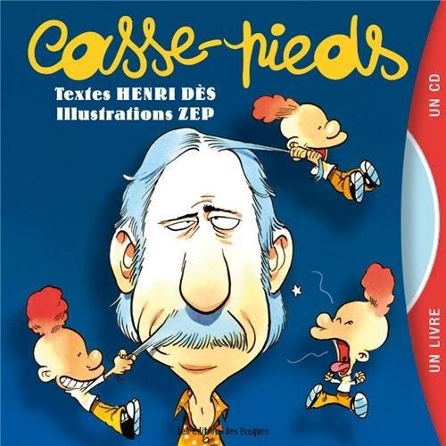 Casse-pieds (1CD audio) par Henri Dès