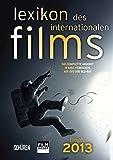 Lexikon des internationalen Films - Filmjahr 2013: Das komplette Angebot im Kino, Fernsehen  und auf DVD/Blu-ray