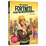 UNE MISSION FORTNITE DONT TU ES LE HÉROS - TOME 1 - 99 contre 1...