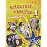Endlich ferien! Attività, letture e giochi in lingua tedesca per le vacanze estive. Con CD Audio. Per la scuola media: 1