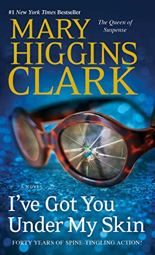 Descargar Libro I've Got You Under My Skin: A Novel (Under Suspicion Novel Book 1) (English Edition) de Mary Higgins Clark