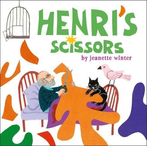 Henri's Scissors by Jeanette Winter (2013-09-26)