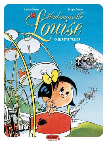 Mademoiselle Louise, Tome 2 : Cher petit trésor