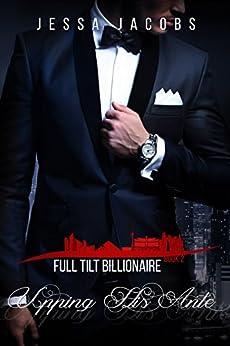Upping His Ante: A Billionaire Romance (Full Tilt Billionaire Book 2) by [Jacobs, Jessa]