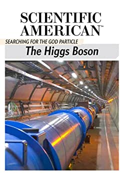 The Higgs Boson: Searching for the God Particle by [Scientific American Editors]