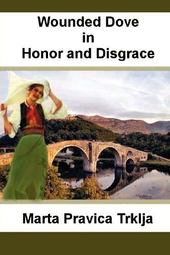 Wounded Dove in Honor and Disgrace Cover Image