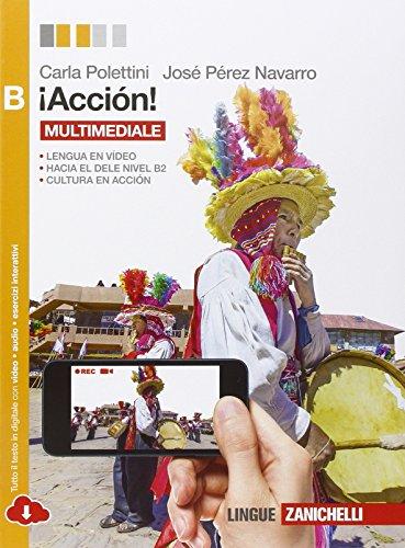 Accin! Vol. B. Per le Scuole superiori. Con e-book. Con espansione online