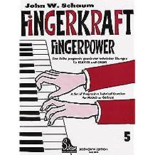 Schaum: Fingerkraft (Fingerpower) 5 Piano