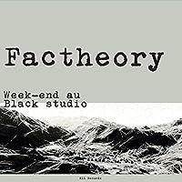 Week-end au Black Studio
