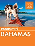 Fodor's Bahamas (Fodor's Travel Guide, Band 31)