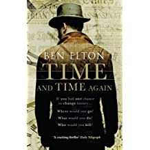 Time and Time Again by Ben Elton (2015-07-30)
