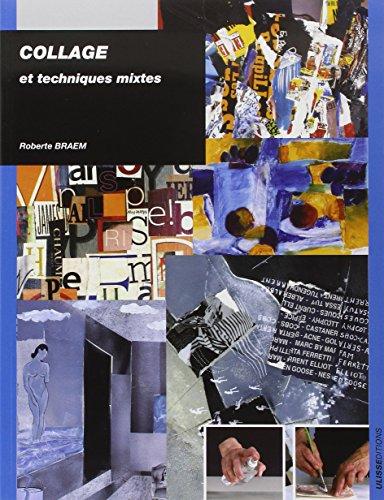Collage : Et techniques mixtes par Roberte Braem