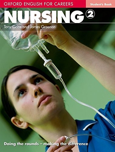 Oxford English for Careers: Nursing 2: Student's Book by Tony Grice (2008-07-24)