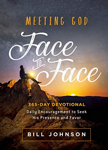 Meeting God Face to Face: Daily Encouragement to Seek His Presence and Favor (English Edition)