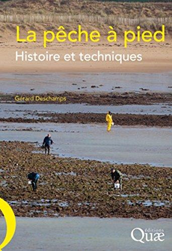 La pêche à pied: Histoire et techniques