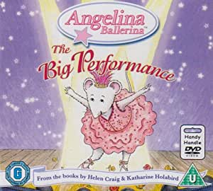 Angelina Ballerina - The Big Performance [DVD]