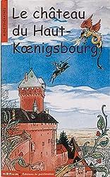 Le château du Haut-Koenisbourg