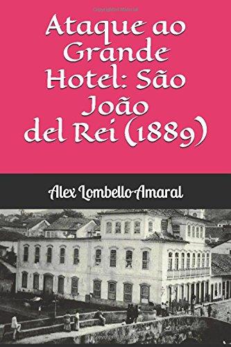 ataque-ao-grande-hotel-sao-joao-del-rei-1889