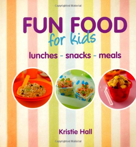 fun-food-for-kids-lunches-snacks-meals