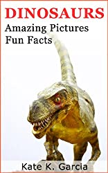 Dinosaurs for kids: Walking with dinosaurs - types of dinosaurs - dinosaurs names - flying dinosaurs - astonishing dinosaurs pictures (Animals of The World Series) (English Edition)