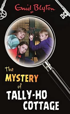 Mystery Of the Tally Ho Cottage by Enid Blyton (February 17,2010)