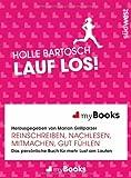 myBook - Lauf los!: Das persönliche Buch für mehr Lust am Laufen: reinschreiben, nachlesen, mitmachen, gut fühlen