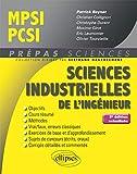 Sciences industrielles de l'ingénieur MPSI - PCSI - 3e édition actualisée...