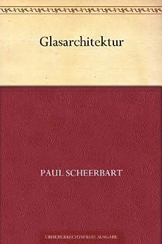 Glasarchitektur (German Edition) de [Scheerbart, Paul]